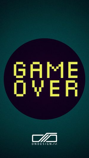 Game over quote iPhone wallpaper iPhone 8 wallpaper