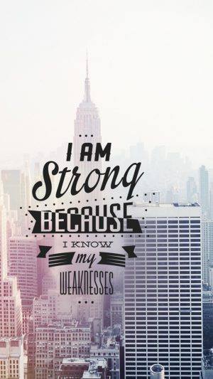 I Am Strong Quote iPhone 8 wallpaper