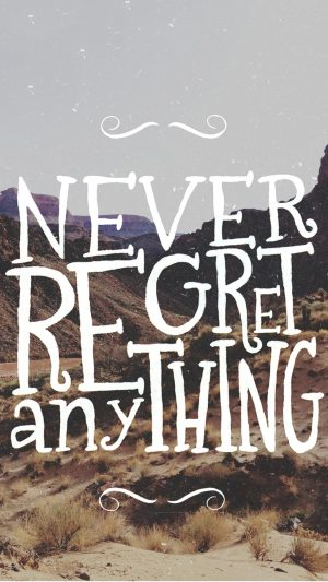 Never Regret Quote iPhone 8 wallpaper