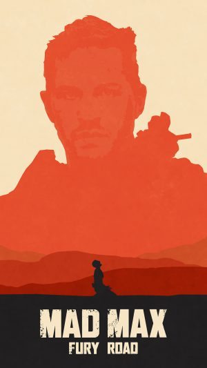 Mad Max Fury Road Poster Film Art Illustration iPhone 8 wallpaper