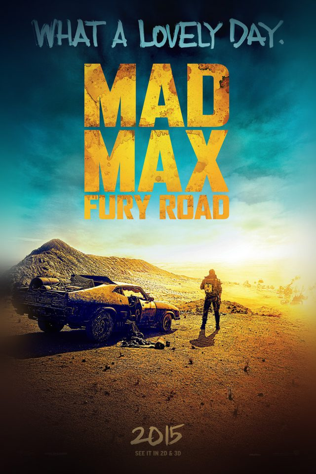 Madmax Furyroad Film Poster Art Lovely Day iPhone wallpaper